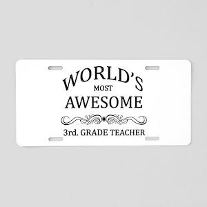 World's Most Awesome 3rd. Grade Teacher Aluminum L