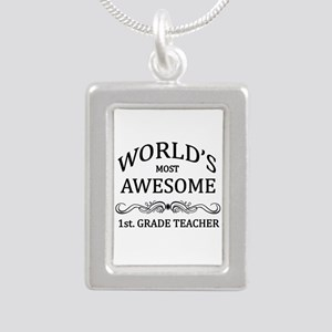 World's Most Awesome 1st. Grade Teacher Silver Por
