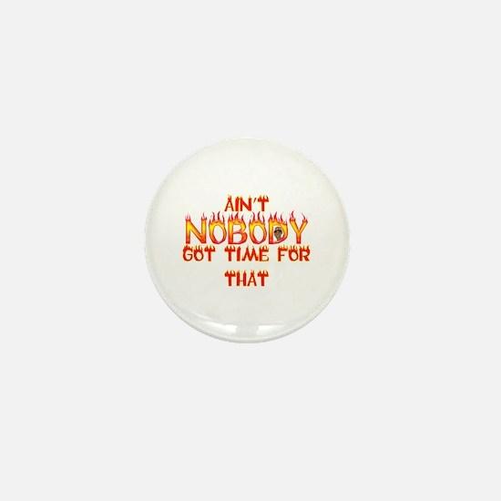 Ain't Nobody Got Time Sweet Brown Mini Button