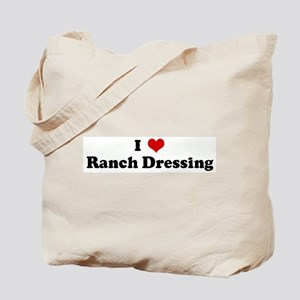 I Love Ranch Dressing Tote Bag