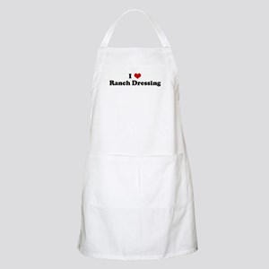 I Love Ranch Dressing BBQ Apron