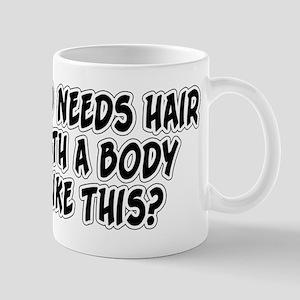 Who Needs Hair? Mug