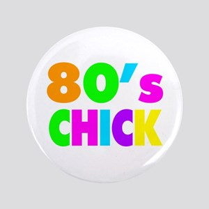 "Neon Colors 80's Chick 3.5"" Button"