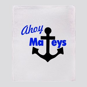 Ahoy Mateys With Anchor Throw Blanket