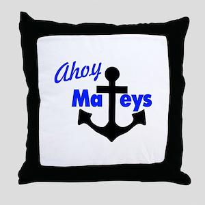Ahoy Mateys With Anchor Throw Pillow