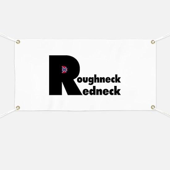 Roughneck Redneck Banner