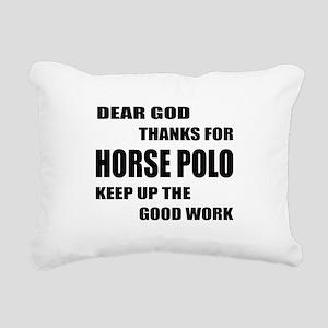 Dear god thanks for Hors Rectangular Canvas Pillow