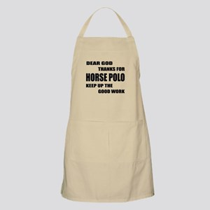 Dear god thanks for Horse Polo Keep up Light Apron