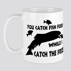You Catch Fish Food Mug