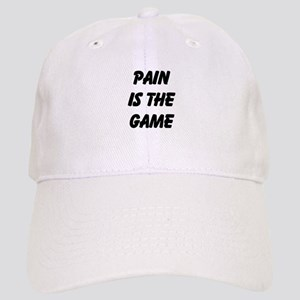 Pain is the Game Baseball Cap