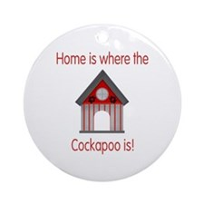 Home is where the Cockapoo is Ornament (Round)