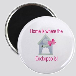 Home is where the Cockapoo is Magnet