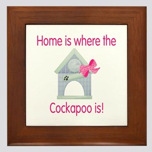 Home is where the Cockapoo is Framed Tile