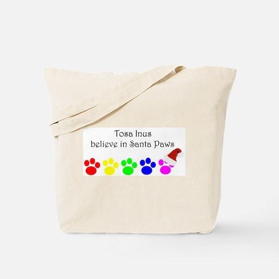 Tosa Inus Believe Tote Bag