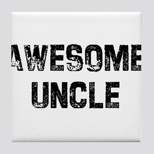 Awesome Uncle Tile Coaster