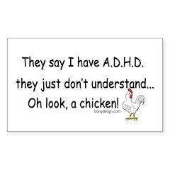ADHD Chicken Sticker (Rectangle)