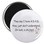 ADHD Chicken Magnet