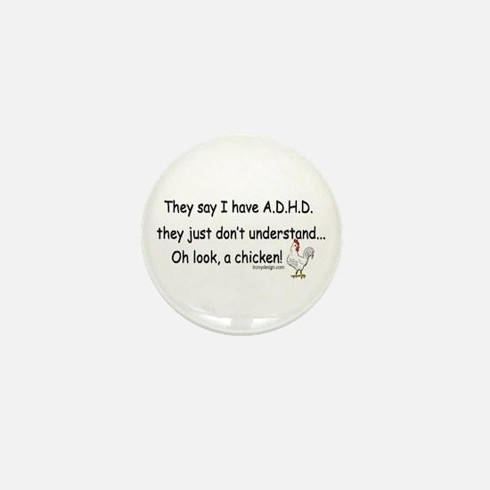 ADHD Chicken Mini Button