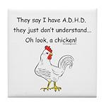 ADHD Chicken Tile Coaster
