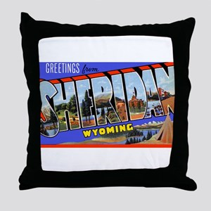 Sheridan Wyoming Greetings Throw Pillow