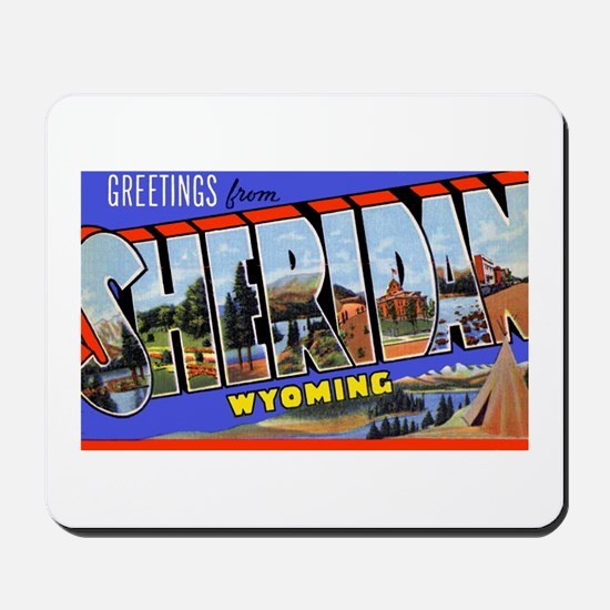 Sheridan Wyoming Greetings Mousepad