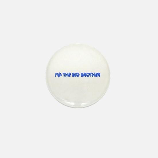 I'm the big brother Mini Button
