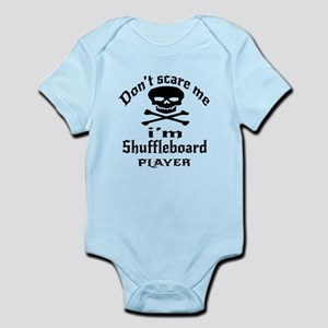Do Not Scare Me I Am Shuffleboard Infant Bodysuit