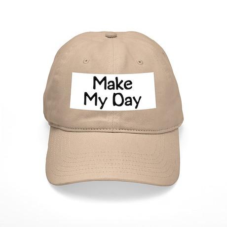 Make My Day Cap