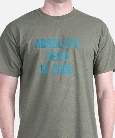 Absolute Zero is Cool T-Shirt