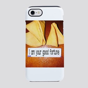 I am your good fortune iPhone 7 Tough Case