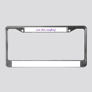 """""""Must Knit Everything!"""" License Plate Frame"""