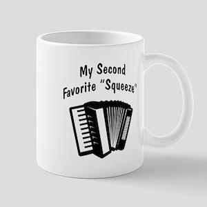My 2nd Favorite Squeeze (b&w) Mug