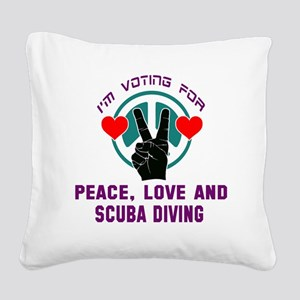 I am voting for Peace, Love a Square Canvas Pillow