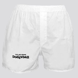 All about Dodgeball Boxer Shorts