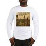 Chief Joseph Earth Quote Long Sleeve T-Shirt