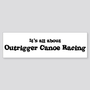 All about Outrigger Canoe Rac Bumper Sticker