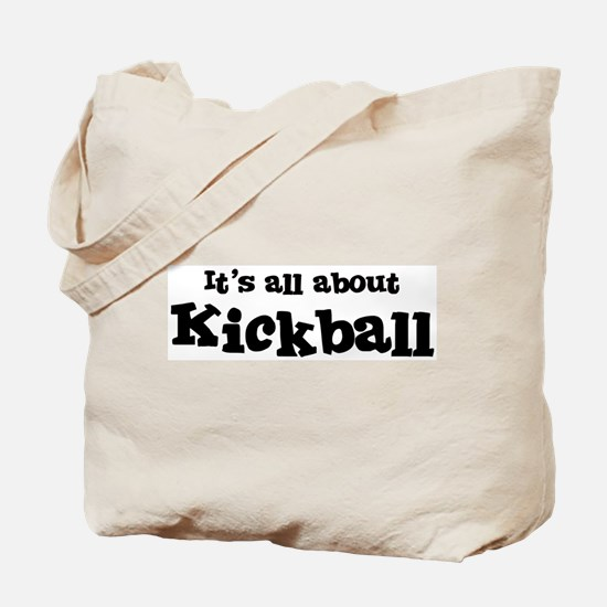 All about Kickball Tote Bag