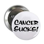 Cancer Sucks! Button
