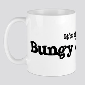 All about Bungy Jumping Mug