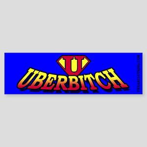 UberBitch Bumper Sticker