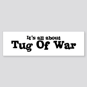 All about Tug Of War Bumper Sticker