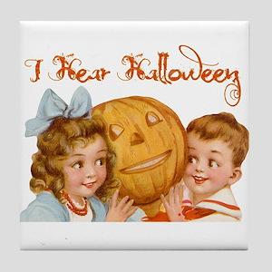 I hear Halloween Tile Coaster