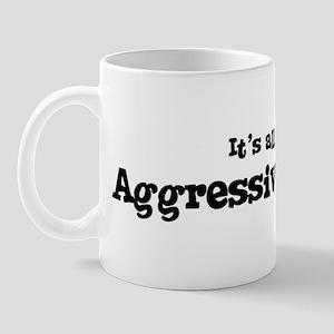 All about Aggressive Skating Mug
