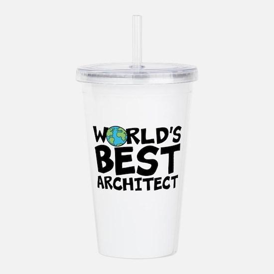 World's Best Architect Acrylic Double-wall Tum