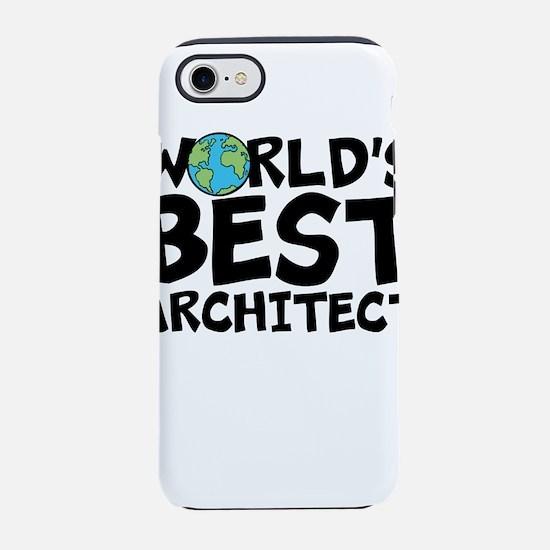 World's Best Architect iPhone 7 Tough Case