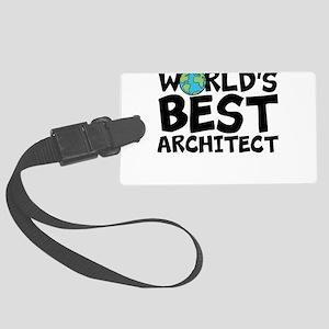 World's Best Architect Luggage Tag