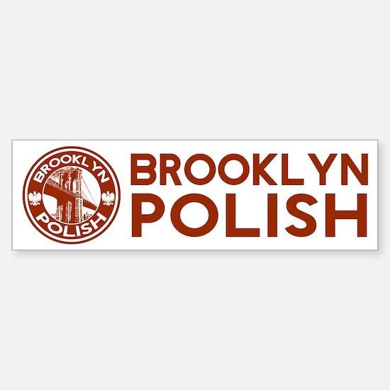 Brooklyn New York Polish Bumper Bumper Bumper Sticker