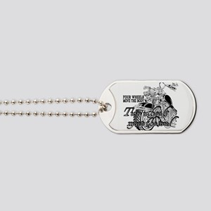 Two wheels move the soul Motorcycle Dog Tags