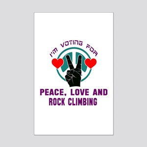 I am voting for Peace, Love and Mini Poster Print
