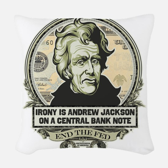 Irony Is Andrew Jackson Woven Throw Pillow